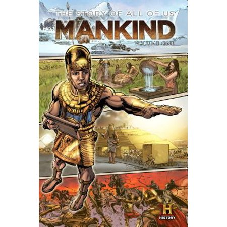 Mankind: The Story of All of Us Volume 1