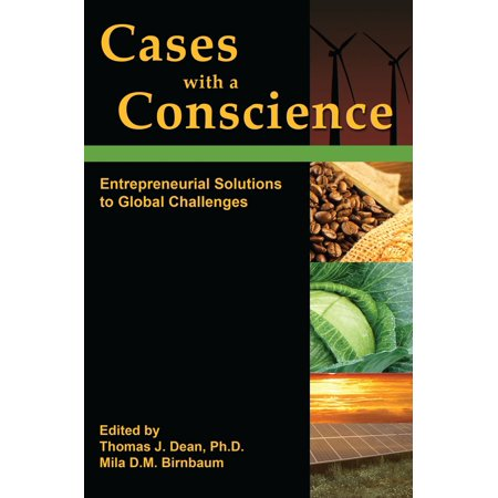 Cases With a Consicience: Entrepreneurial Solutions to Global Challenges - eBook