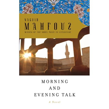 Morning and Evening Talk (Half A Day By Naguib Mahfouz Analysis)