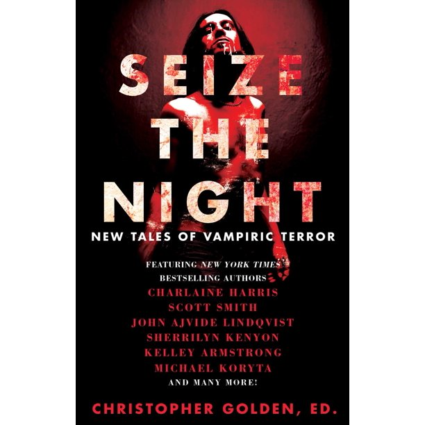 Seize the Night : New Tales of Vampiric Terror