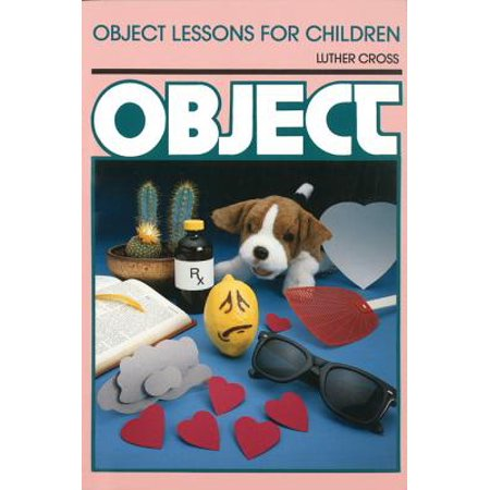 Object Lessons for Children (Object Lesson Series) -