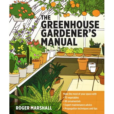 Greenhouse Gardener's Manual - Paperback (Soft Manual)