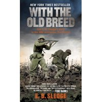 With the Old Breed : At Peleliu and Okinawa