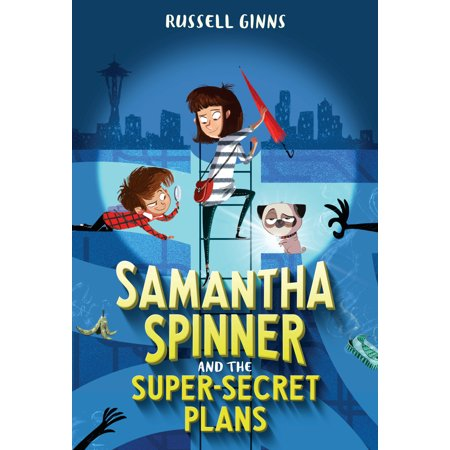 Samantha Spinner and the Super-Secret Plans ()
