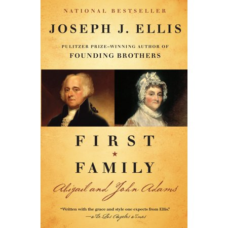 First Family : Abigail and John Adams