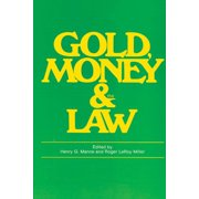 Gold, Money and the Law - eBook