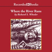 Where the River Runs - Audiobook