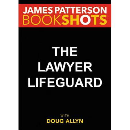 The Lawyer Lifeguard - eBook ()