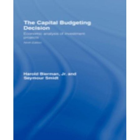 The Capital Budgeting Decision  Economic Analysis Of Investment Projects