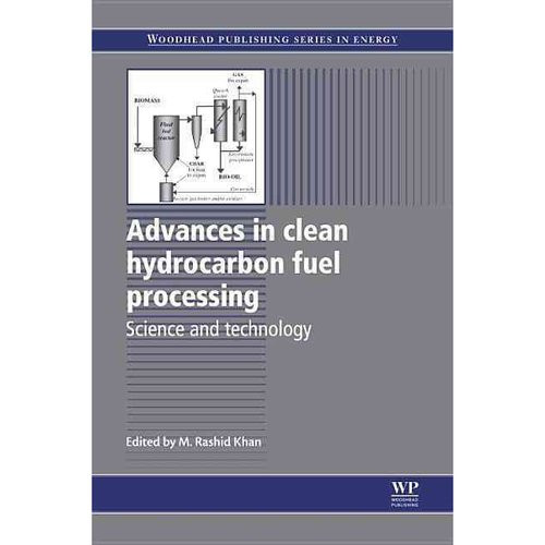 Advances in Clean Hydrocarbon Fuel Processing: Science and Technology