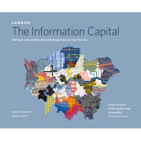 London: The Information Capital : 100 Maps and Graphics that Will Change How You View the City - Halloween View London