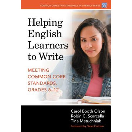 Helping English Learners to Write Meeting Common Core Standards, Grades