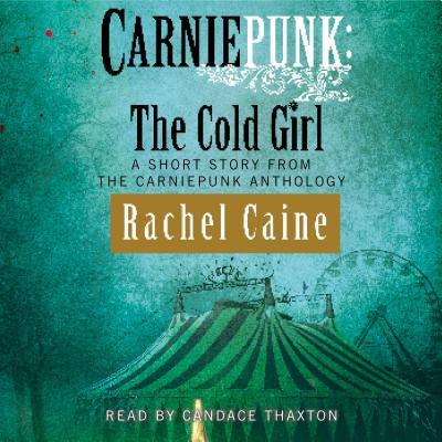Carniepunk: The Cold Girl - Audiobook (Best Urban Fantasy Audiobooks)