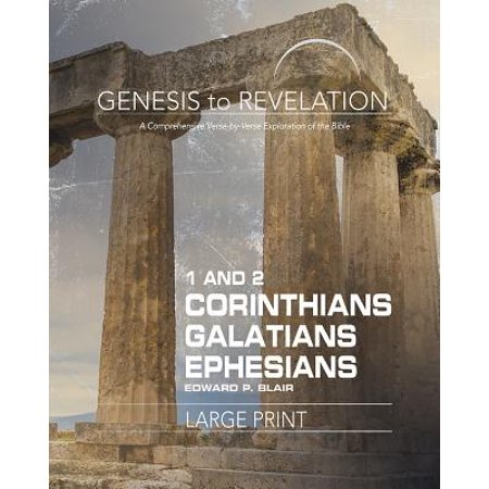 Bible Verses On Education (Genesis to Revelation: 1-2 Corinthians, Galatians, Ephesians Participant Book Large Print : A Comprehensive Verse-By-Verse Exploration of the)