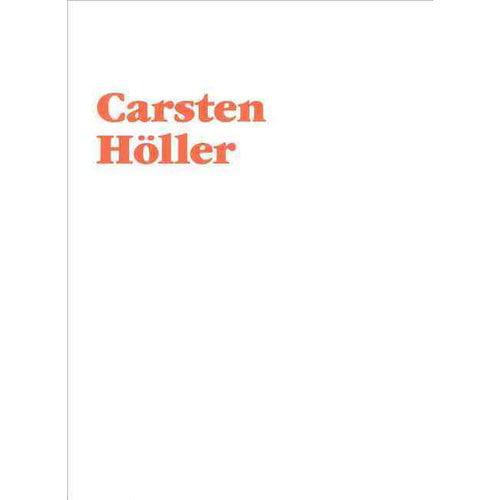 Carsten Holler: Artist's Portfolio