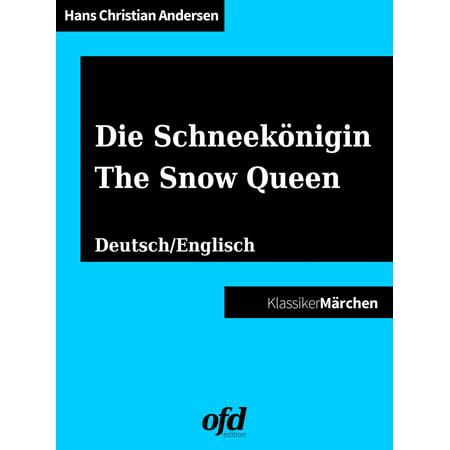 - Die Schneekönigin - The Snow Queen - eBook