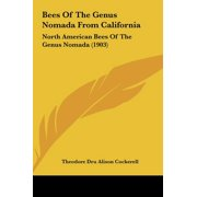 Bees of the Genus Nomada from California : North American Bees of the Genus Nomada (1903)