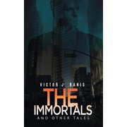 The Immortals and Other Tales