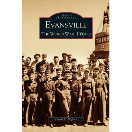 Evansville : The World War II Years](Walmart Evansville)