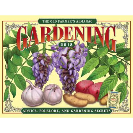 The Old Farmers Almanac Gardening 2018 Calendar