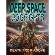 Deep Space Dogfights - eBook