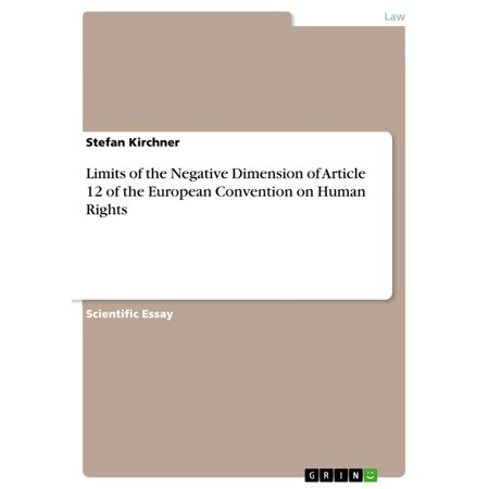 Limits of the Negative Dimension of Article 12 of the European Convention on Human Rights - (Article 9 European Convention On Human Rights)