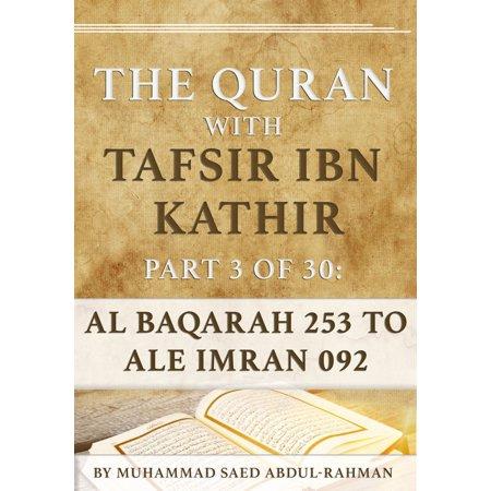 The Quran With Tafsir Ibn Kathir Part 3 of 30: Al Baqarah 253 To Ale Imran 092 -