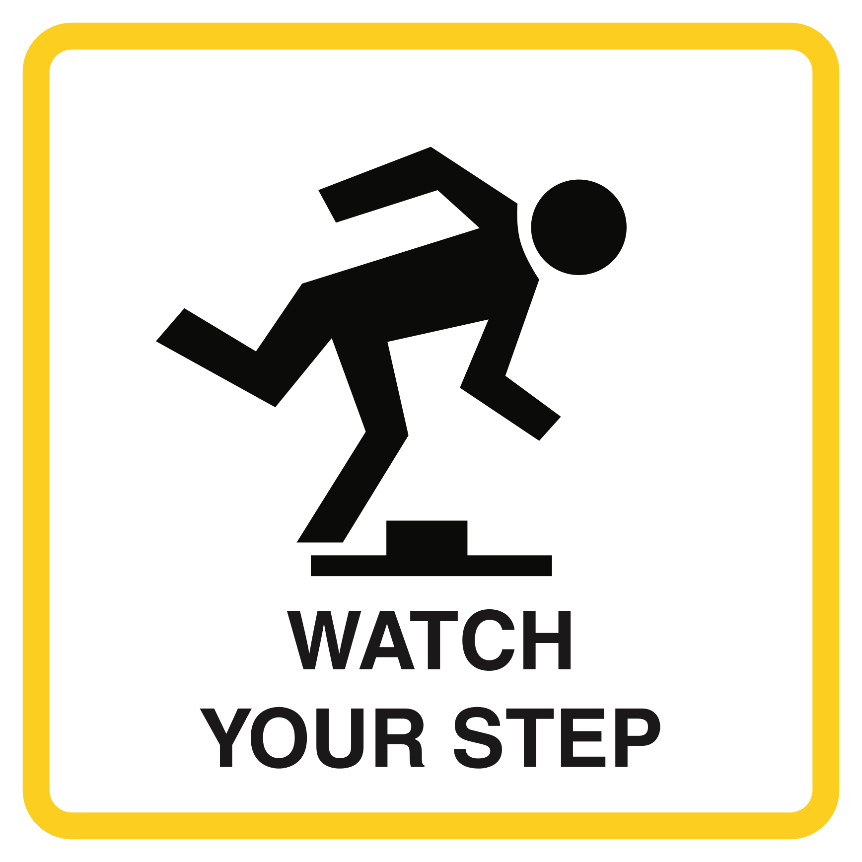 Aluminum Watch Your Step Picture Caution Notice Business ...
