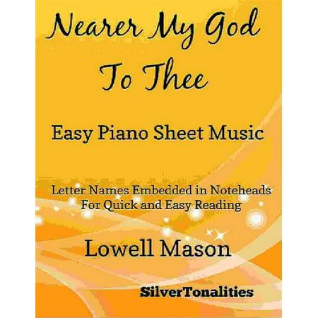 Nearer My God to Thee Easy Piano Sheet Music - (Making My Way Downtown Piano Sheet Music)