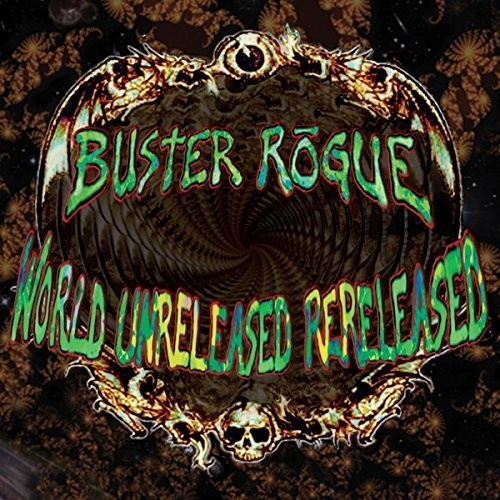 Buster Rogue World Unreleased Rereleased [CD] by
