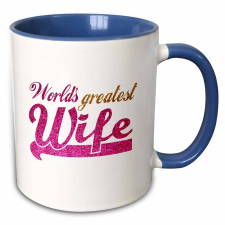 3dRose Worlds Greatest Wife - Romantic marriage or wedding anniversary gifts for her - best wife - hot pink - Two Tone Blue Mug,