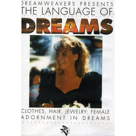 Language Of Dreams: Clothes, Hair, Jewelry: Female Adornment In Dreams