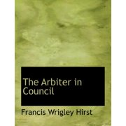 The Arbiter in Council