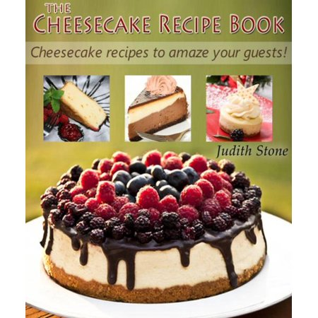 The Cheesecake Recipe Book - Cheesecake recipes to amaze your guests! - eBook](Halloween Cheesecake Recipes)