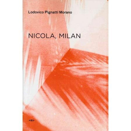Nicola, Milan by