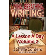 Living, Breathing, Writing: A Lesson A Day, Volume 2 - eBook