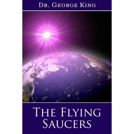 The Flying Saucers - eBook