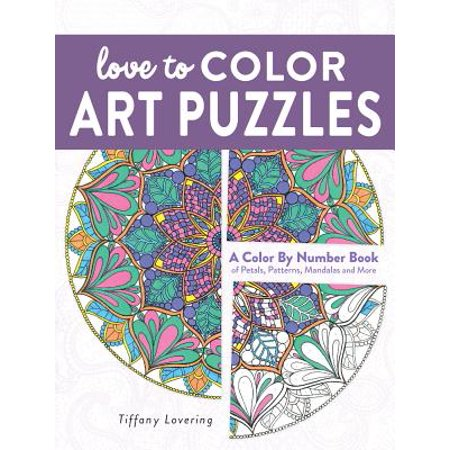 Love to Color Art Puzzles : A Color by Number Book of Petals, Patterns, Mandalas and More
