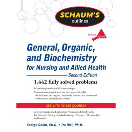 Schaum's Outline of General, Organic, and Biochemistry for Nursing and Allied Health, Second Edition - (Introduction To General Organic And Biochemistry Eighth Edition)