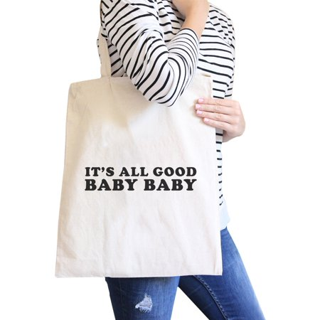 Good Simple Halloween Ideas (Its All Good Baby Natural Canvas Bag Simple Graphic Cute Gift)