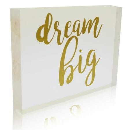 OnDisplay Acrylic Block Decorative Desktop Sign - Dream Big - Metallic Gold - Decorate Desk