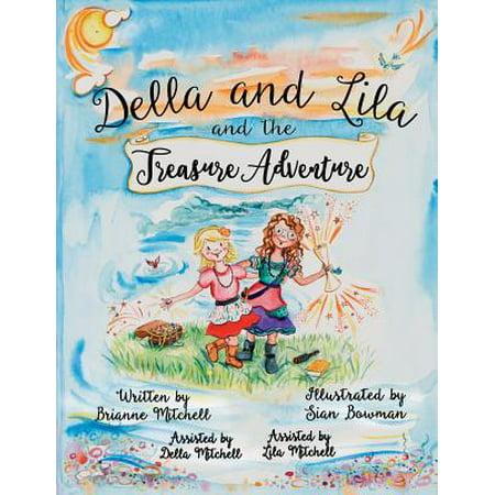 Della and Lila and the Treasure Adventure (Lila Linse Gläser)