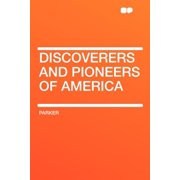 Discoverers and Pioneers of America