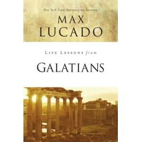Life Lessons: Life Lessons from Galatians: Free in Christ (Paperback)