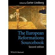 The European Reformations Sourcebook (Paperback)