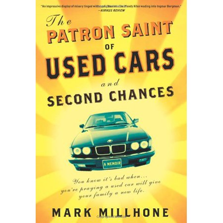 The Patron Saint of Used Cars and Second Chances: A