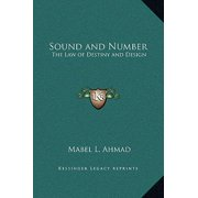 Sound and Number : The Law of Destiny and Design