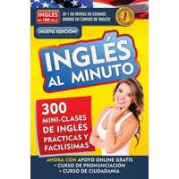 Inglés en 100 días - Inglés al minuto / English in a Minute