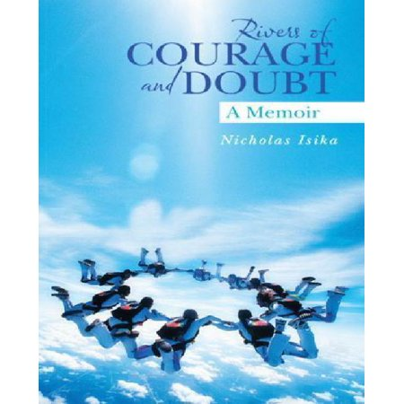 Rivers of Courage and Doubt: A Memoir - image 1 de 1