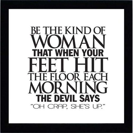 Artistic Reflections AR110 12 x 12 in. Be the Kind of Woman Inspirational Typography Art -